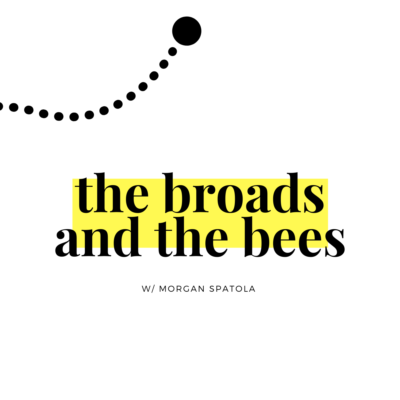 The Broads and The Bees podcast show image
